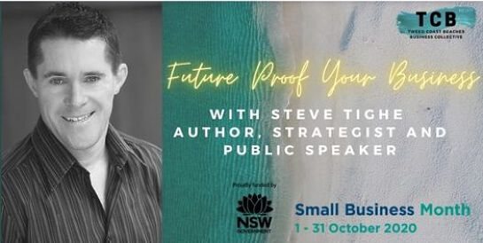 TCB Business Collective Small Business Month - Future Proof Your Business with Steve Tighe