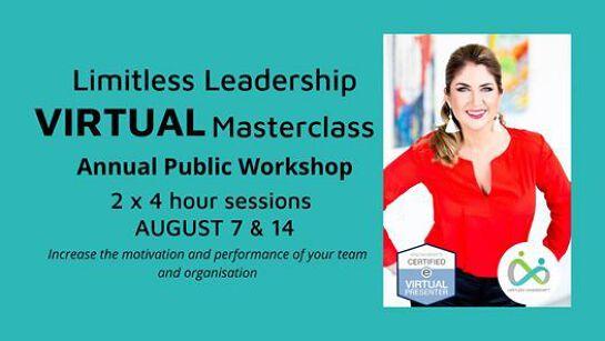 Limitless Leadership VIRTUAL Masterclass 7 & 14 August
